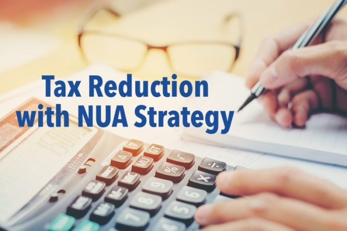 NUA-Tax-Reduction-Through-Net-Unrealized-Appreciation
