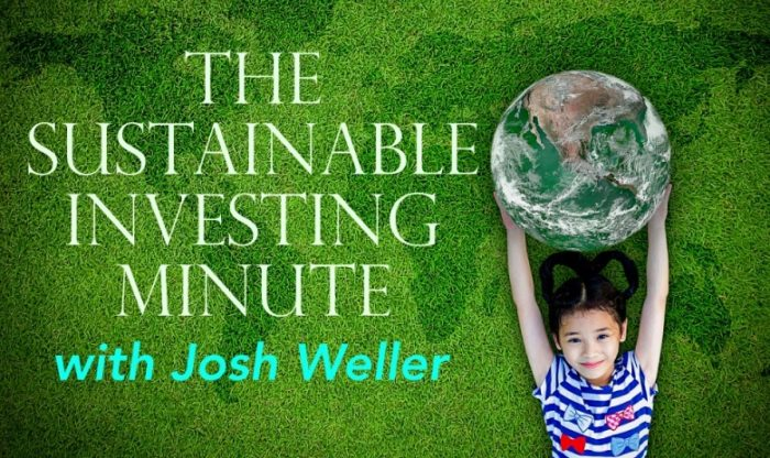 Sustainable-Investing-Minute-Josh-Weller